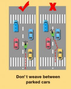 don't weave between parked cars