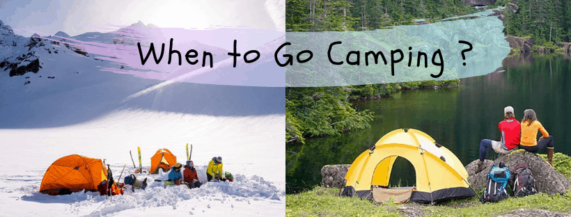 when to go camping