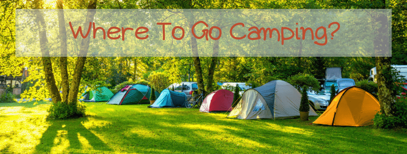 Where To Go Camping